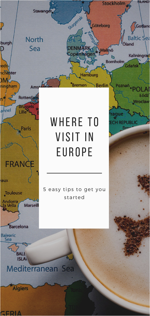 Europe Travel Map Planner How to Get Started Planning A Trip to Europe by Picking the