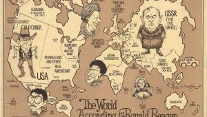 Cartoon Map Of France the World According to Ronald Reagan 1987 My Favorite Photos