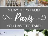 Chantilly France Map 5 Best Day Trips From Paris France You Have to Take Europe