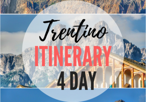 Dolomite Mountains Italy Map Perfect 4 Day Itinerary for Trentino and Dolomites Italy Best Of