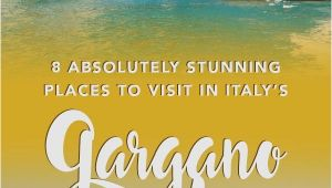 Gargano Italy Map 8 Beautiful Places to Visit In the Gargano Italy Europe Travel