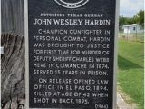 Historical Markers In Texas Map John Wesley Hardin Historical Marker Picture Of Comanche County