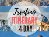Map Of Dolomites In Italy Perfect 4 Day Itinerary for Trentino and Dolomites Italy Best Of