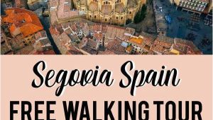 Map Of Segovia Spain the Only True Free tour Segovia Self Guided Walking tour Free