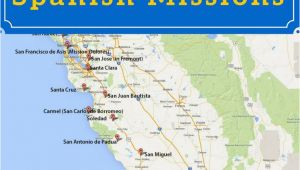 Map Of the California Missions On A Mission Map Of California S Historic Spanish Missions In 2019