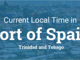 Street Map Of Port Of Spain Trinidad Current Local Time In Port Of Spain Trinidad and tobago
