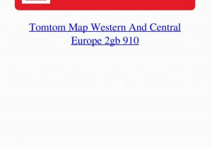 Western Europe Map tomtom tomtom Map Western and Central Europe 2gb 910 by Acbenlinkbe